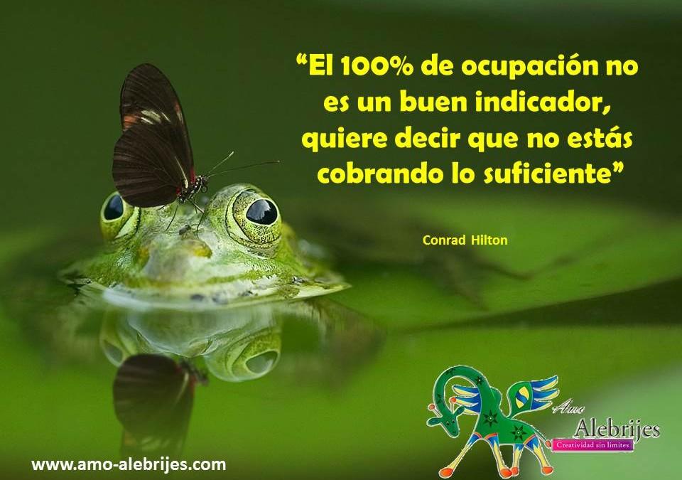 Frases celebres-Conrad Hilton-4