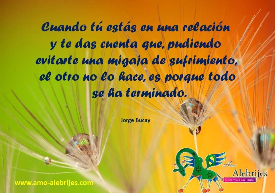 Frases celebres-Jorge Bucay-5