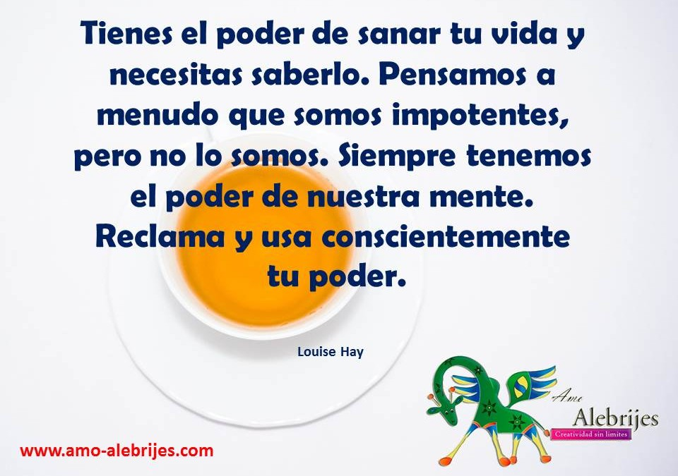 Frases celebres-Louise Hay -6