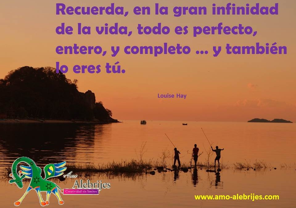 Frases celebres-Louise Hay -7