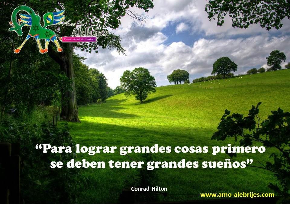 Frases celebres-Conrad Hilton-2