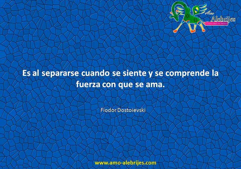 Frases celebres Fiodor Dostoievski 1