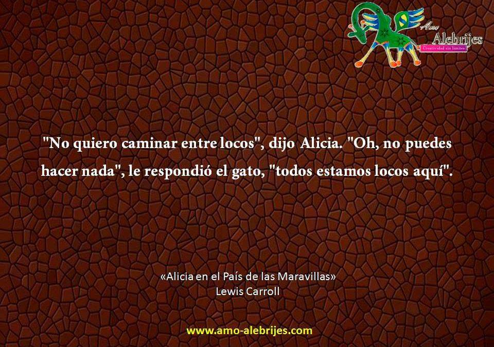 Frases celebres Lewis Carroll 4