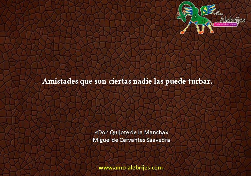 Frases celebres Cervantes Saavedra 5