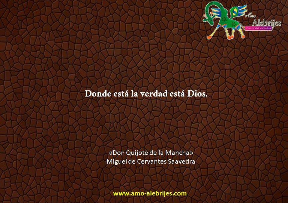 Frases celebres Cervantes Saavedra 11