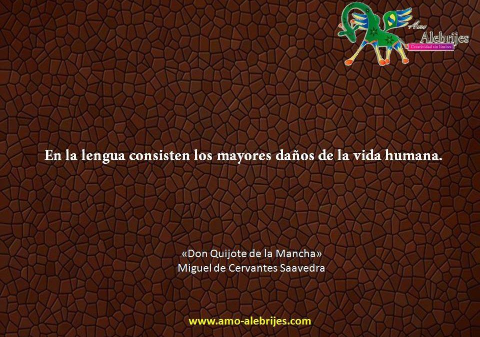 Frases celebres Cervantes Saavedra 12