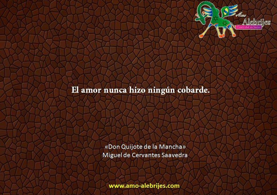 Frases celebres Cervantes Saavedra 16