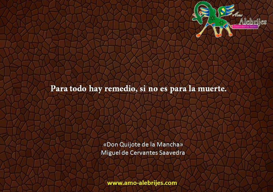 Frases celebres Cervantes Saavedra 18