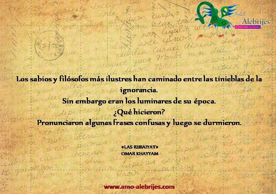 Frases celebres Omar Khayyam 6