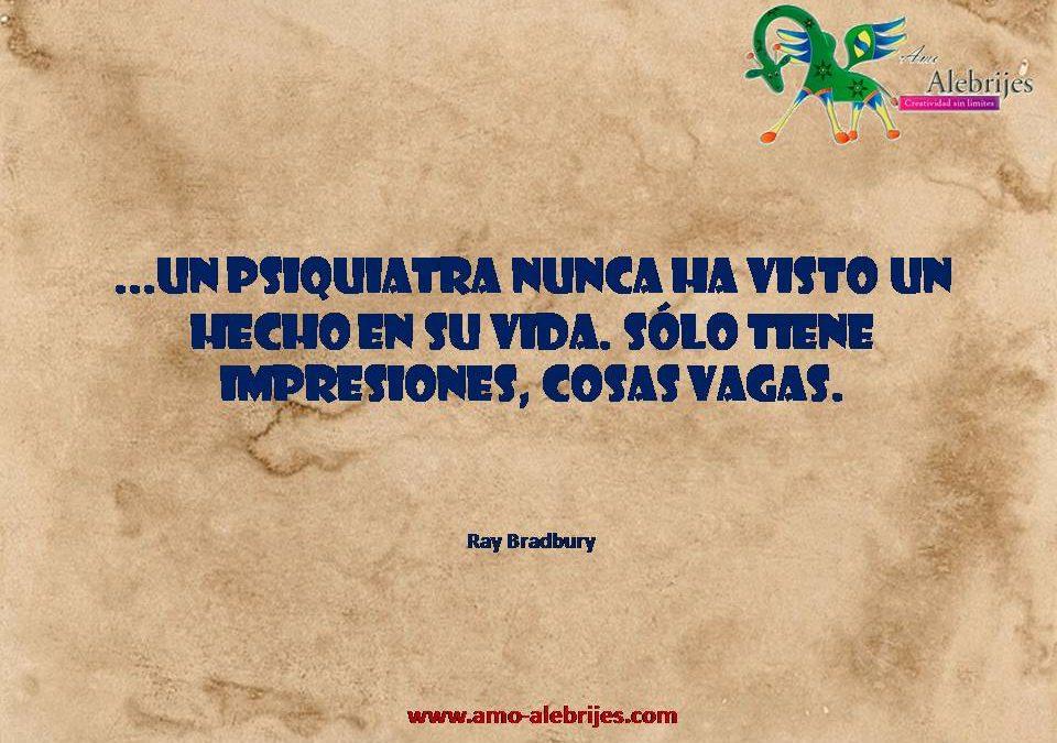 Frases celebres Ray Bradbury 21