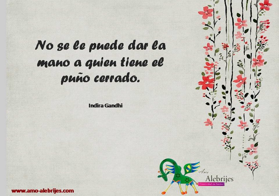 Frases celebres Indira Gandhi 3