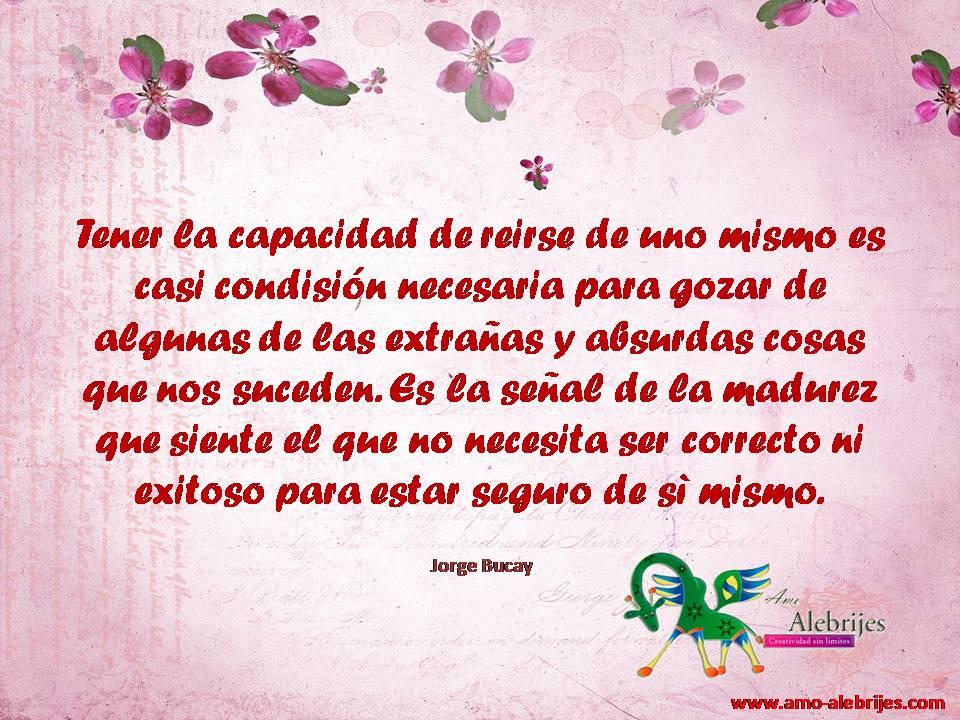 Frases celebres Jorge Bucay 12