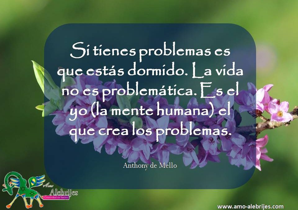 Frases celebres Anthony de Mello 13