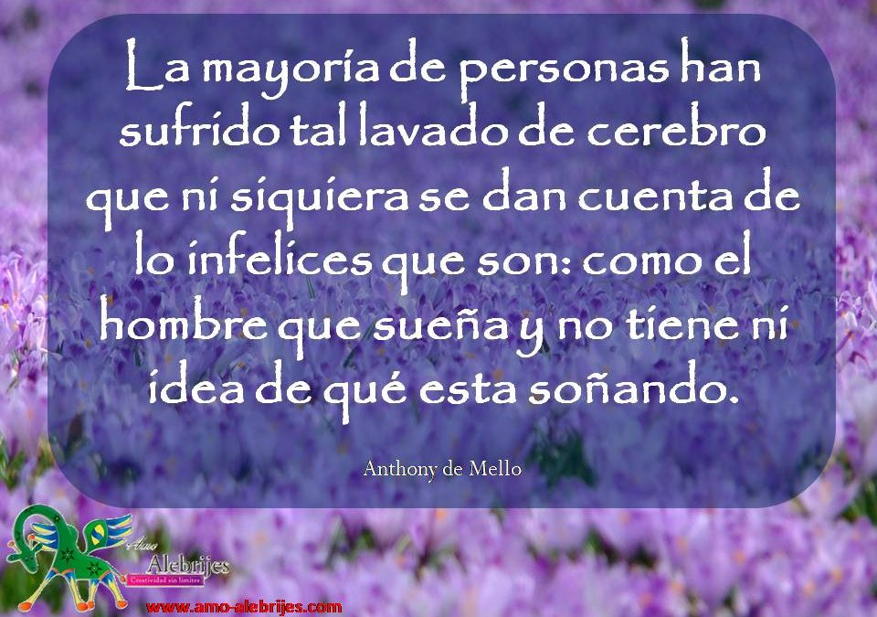 Frases celebres Anthony de Mello 14