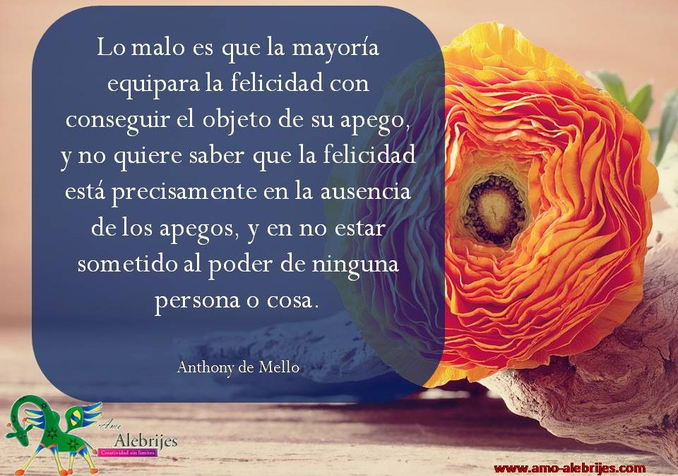 Frases celebres Anthony de Mello 20