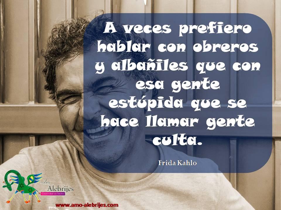 Frases celebres Frida Kahlo 4