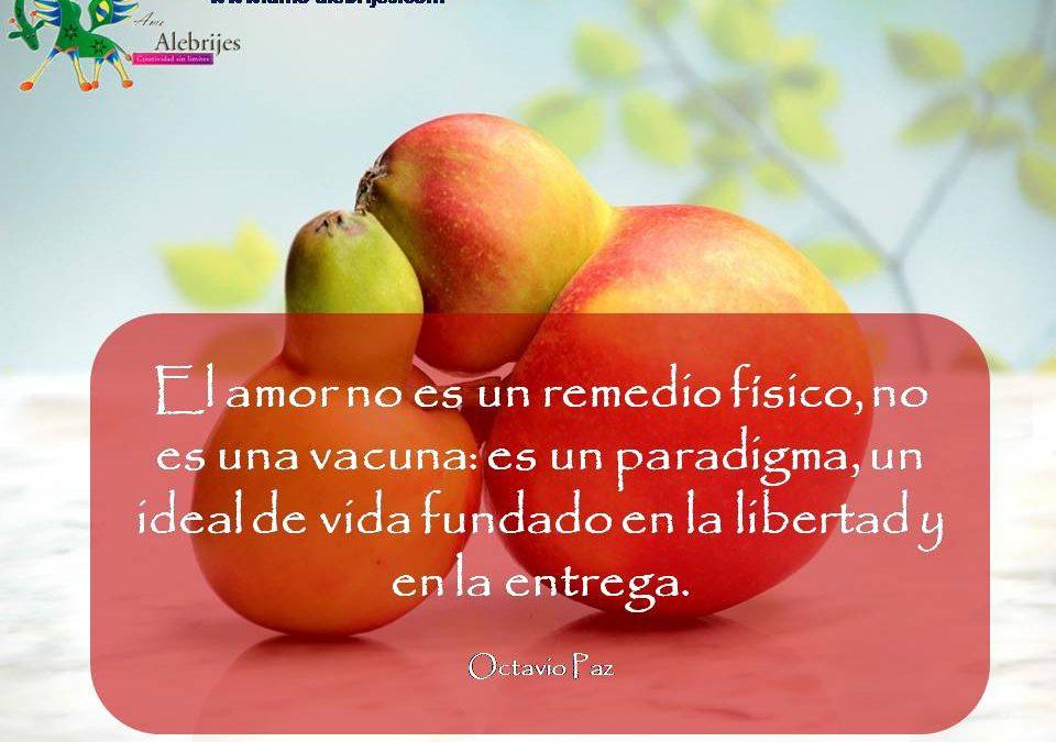 Frases celebres Octavio Paz 9