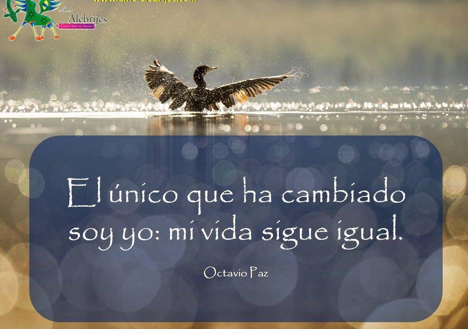 Frases celebres Octavio Paz 11