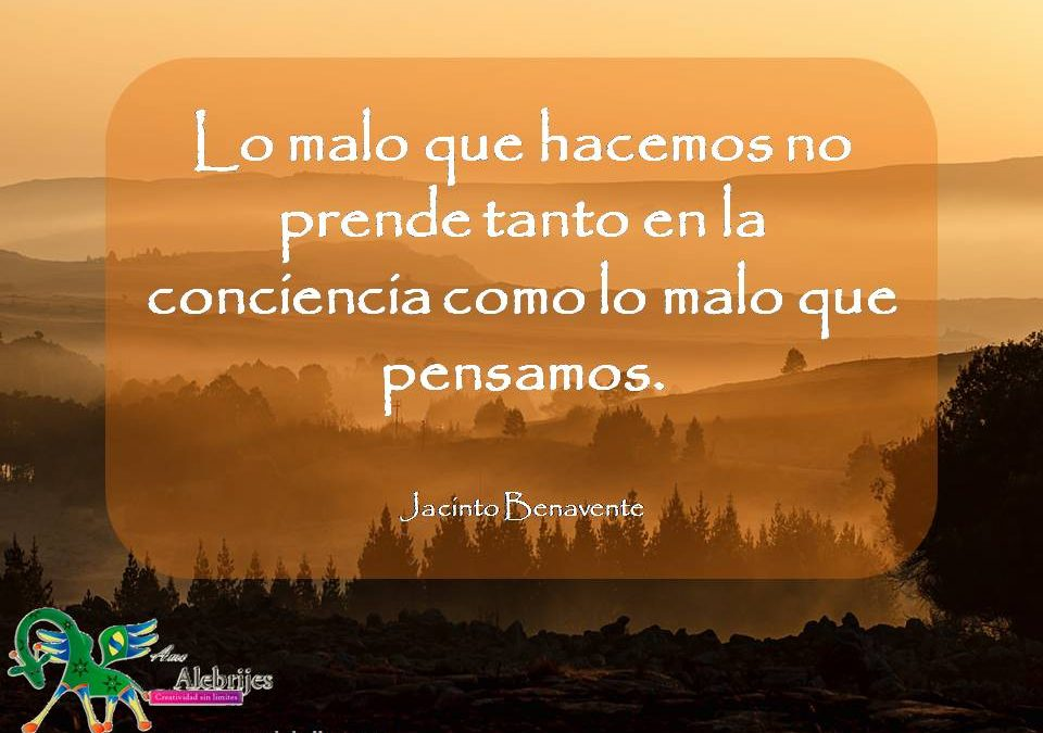 Frases celebres Jacinto Benavente 1