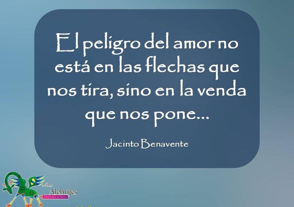Frases celebres Jacinto Benavente 5