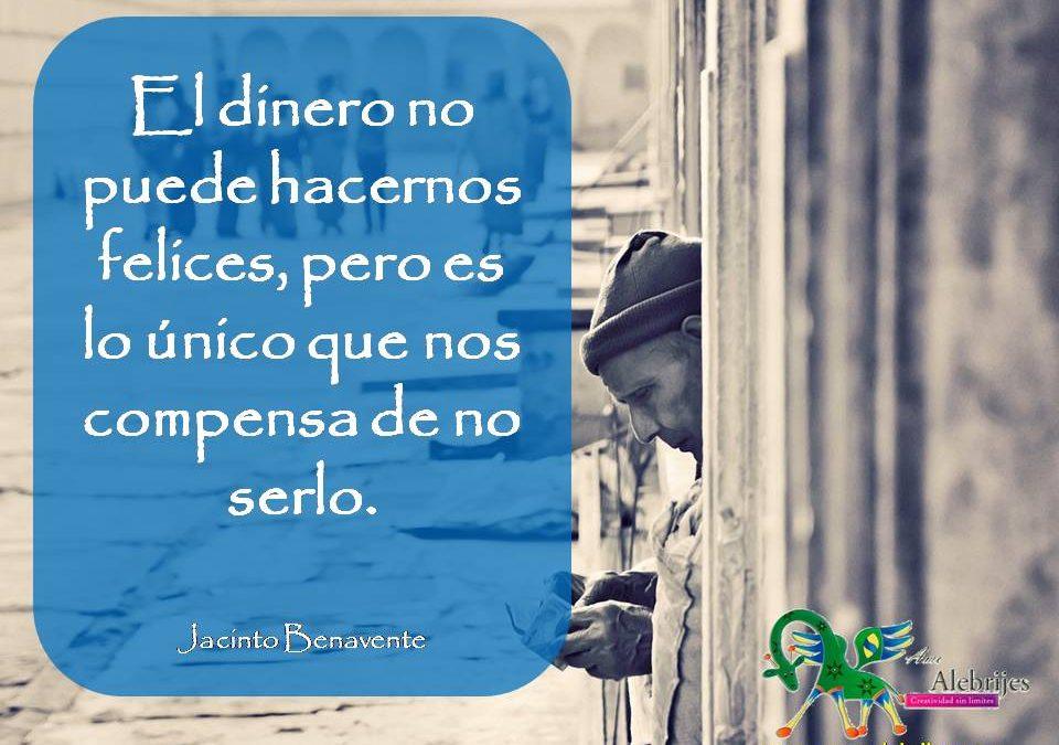 Frases celebres Jacinto Benavente 8