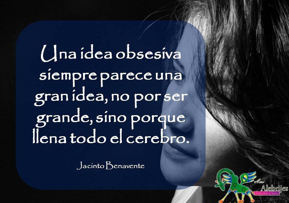 Frases celebres Jacinto Benavente 10