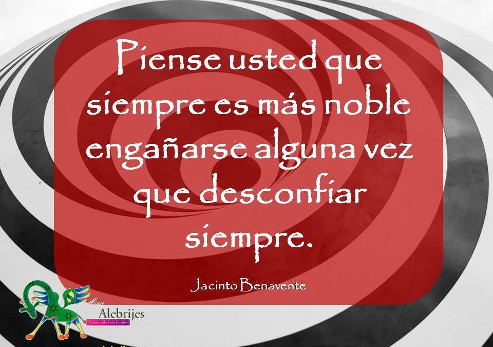 Frases celebres Jacinto Benavente 13