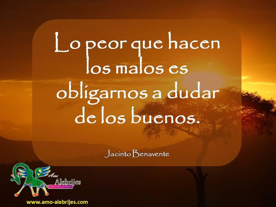 Frases celebres Jacinto Benavente 14