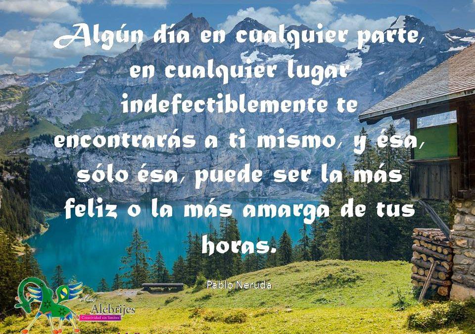 Frases celebres Pablo Neruda 1