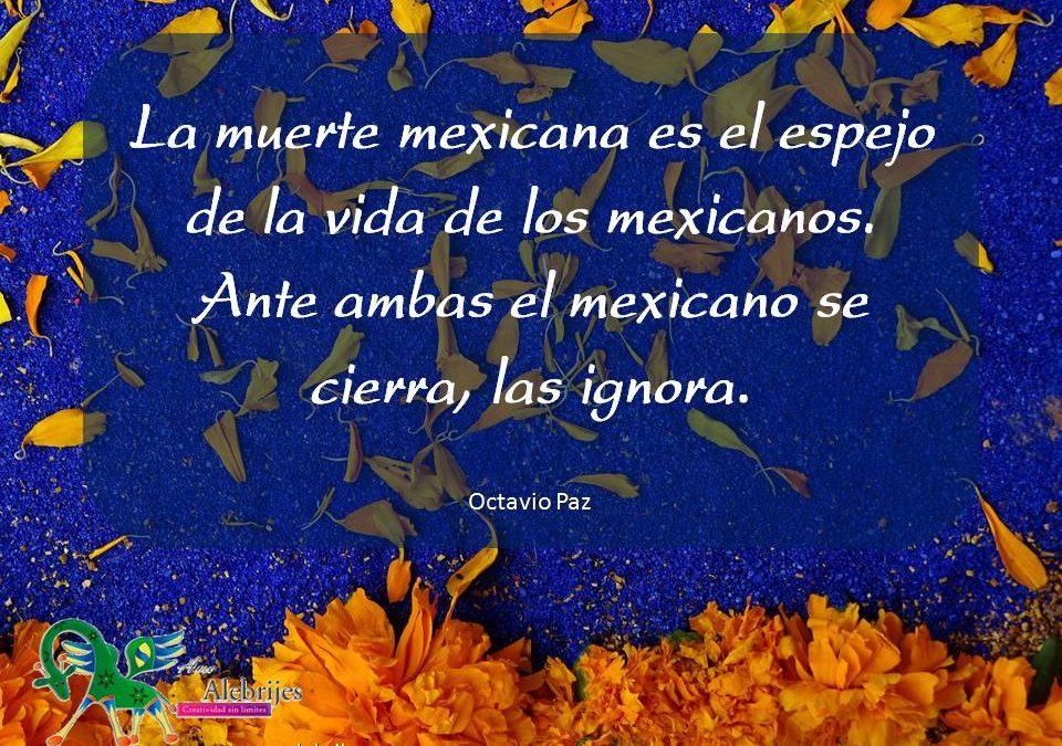 Frases celebres Octavio Paz 17