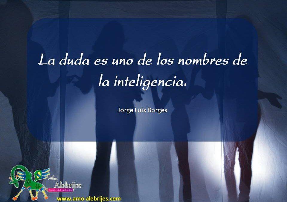 Frases celebres Jorge Luis Borges 2