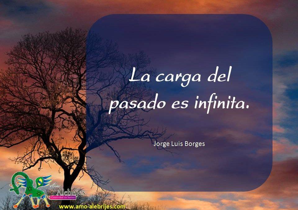 Frases celebres Jorge Luis Borges 3