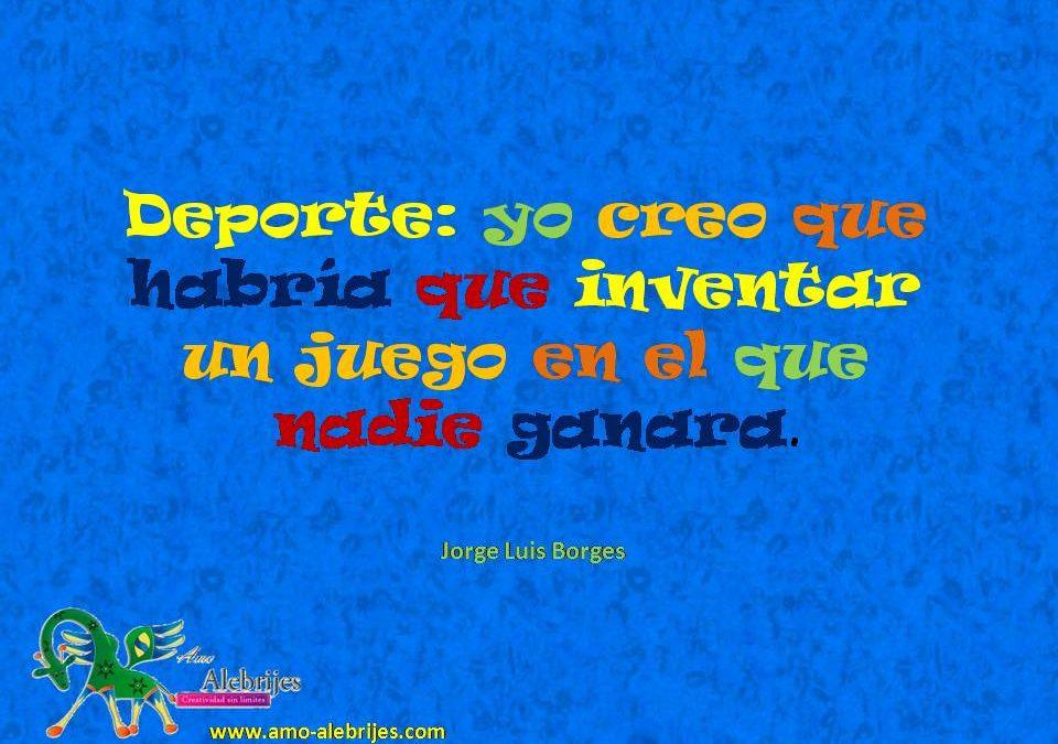 Frases celebres Jorge Luis Borges 4
