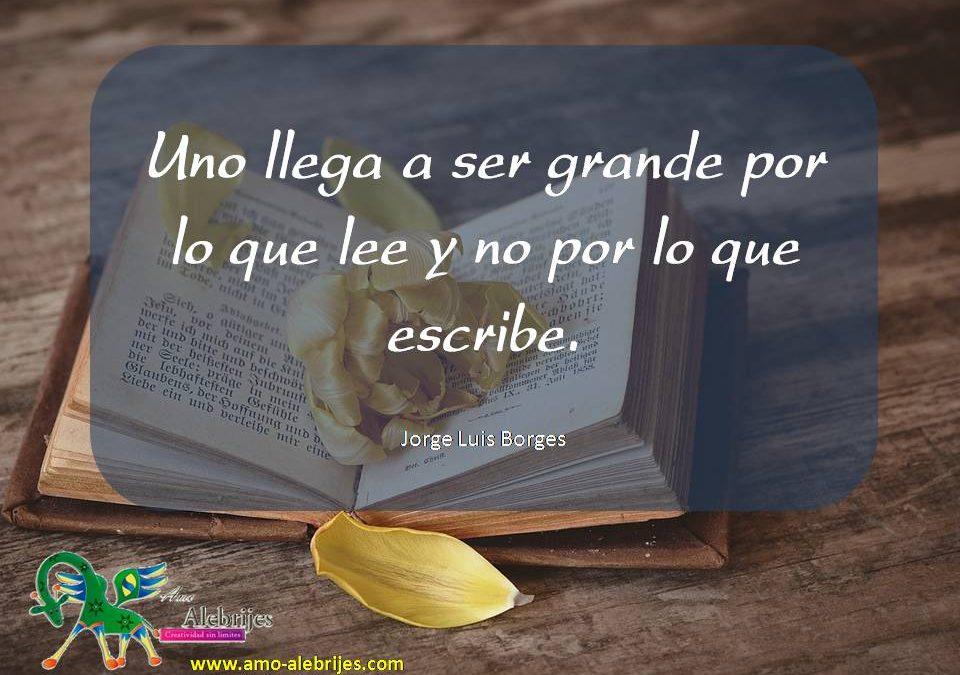 Frases celebres Jorge Luis Borges 5