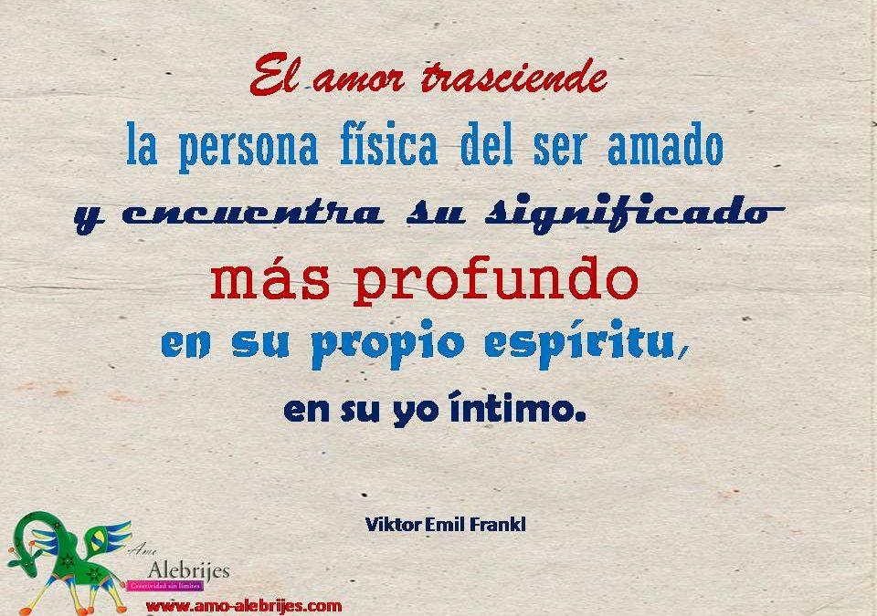 Frases celebres Viktor Emil Frankl 2