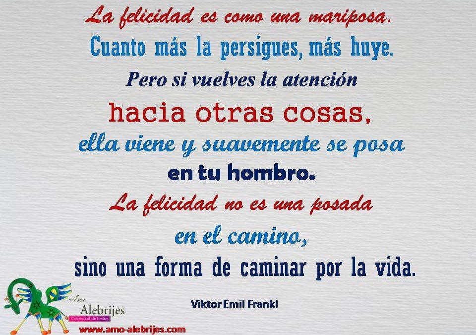 Frases celebres Viktor Emil Frankl 10