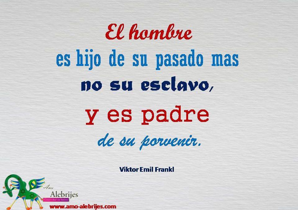Frases celebres Viktor Emil Frankl 11