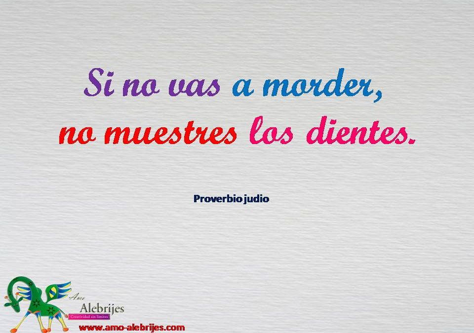 Frases celebres Proverbio judio 3