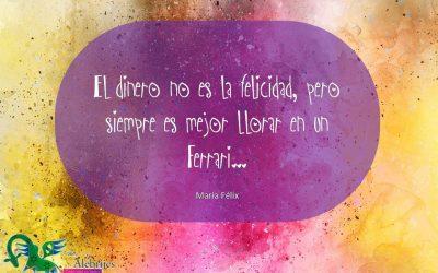 Frases celebres María Félix 4