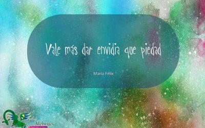 Frases celebres María Félix 6