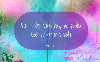 Frases celebres María Félix 23